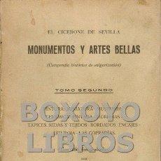 Libros antiguos: GUICHOT Y SIERRA, ALEJANDRO. EL CICERONE DE SEVILLA. MONUMENTOS Y ARTES BELLAS (COMPENDIO HISTÓRICO. Lote 64198147
