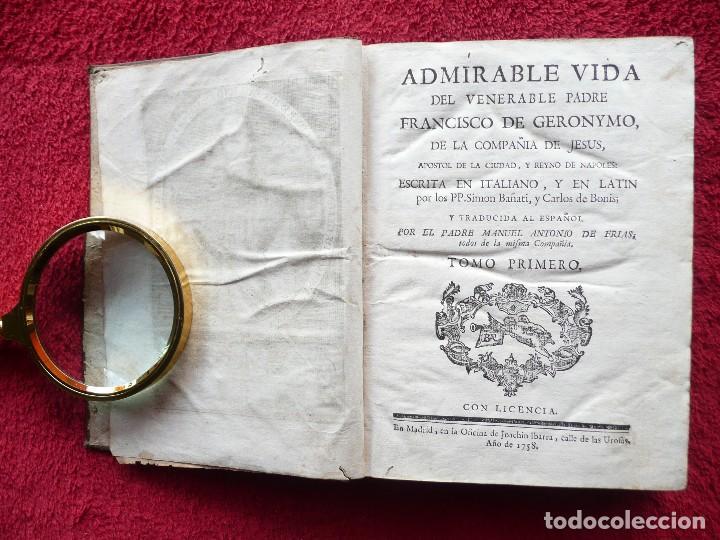 Libros antiguos: ADMIRABLE VIDA DEL VENERABLE PADRE FRANCISCO DE GERONYMO. ANTONIO DE FRIAS. 1758. JOAQUIN IBARRA. - Foto 2 - 64918699