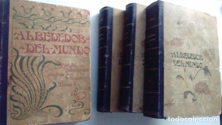 CUATRO TOMOS ENCUADERNADOS DE LA ANTIGUA REVISTA ALREDEDOR DEL MUNDO ( AÑOS 1899, 1901, 1904,1908) (Libros Antiguos, Raros y Curiosos - Bellas artes, ocio y coleccionismo - Otros)
