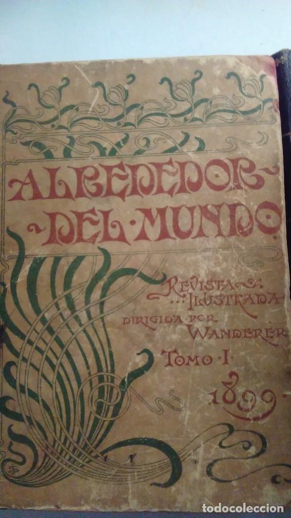 Libros antiguos: Cuatro tomos encuadernados de la antigua revista Alrededor del mundo ( años 1899, 1901, 1904,1908) - Foto 3 - 64929183