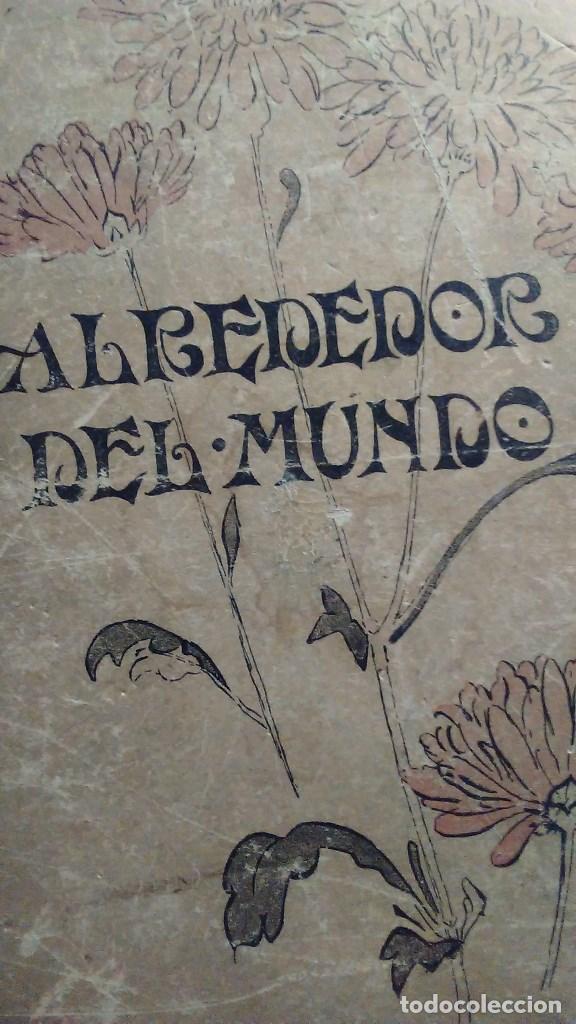 Libros antiguos: Cuatro tomos encuadernados de la antigua revista Alrededor del mundo ( años 1899, 1901, 1904,1908) - Foto 4 - 64929183
