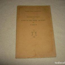 Libros antiguos: SANTUAI DEL LLEDO DE VALLS , RESUM HISTORIC . FRANCESC BLASI .1930. Lote 65422459