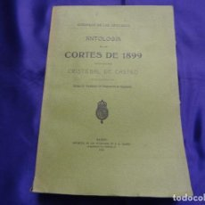 Libros antiguos: ANTOLOGIA DE LAS CORTES DE 1899.CRISTOBAL DE CASTRO.1913. Lote 65454058