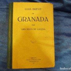 Libros antiguos: GUIA BREVE DE GRANADA DE 1917. Lote 65526222