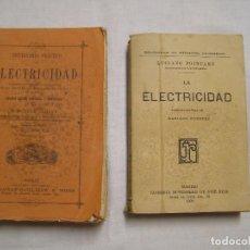 Libros antiguos: LOTE DICCIONARIO PRACTICO DE ELECTRICIDAD 1898 Y LA ELECTRICIDAD DE 1909. Lote 65652614