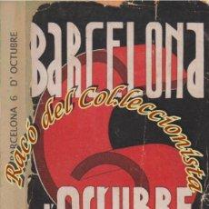 Libros antiguos: BARCELONA 6 D'OCTUBRE, PERE FOIX, EDITORIAL COOPERATIVA POPULAR, 1935. Lote 65689770
