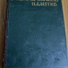 Libros antiguos: ATLAS LAROUSSE ILLUSTRE -- 42 CARTES 1158 REPRODUCTIONS PHOTOGRAPHIQUES -- FECHA MANUSCRITA 1903. Lote 65702478