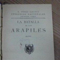 Livros antigos: LIBRO LA BATALLA DE LOS ARAPILES BENITO PÉREZ GALDÓS 1926 ED. HERNANDO L-7539-219. Lote 65732966