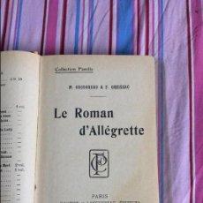 Libros antiguos: LE ROMÁN D'ALLEGRETTE PARIS 1923. Lote 65733790