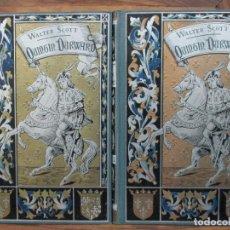 Libros antiguos: QUINTÍN DURWARD. WALTER SCOTT. 2 VOL. 1910. ARTE Y LETRAS.. Lote 65842794
