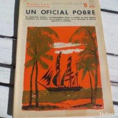 Libros antiguos: UN OFICIAL POBRE. PIERRE LOTI. Nº 1562 DE 1961 REVISTA LITERARIA NOVELAS Y CUENTOS. Lote 65884138