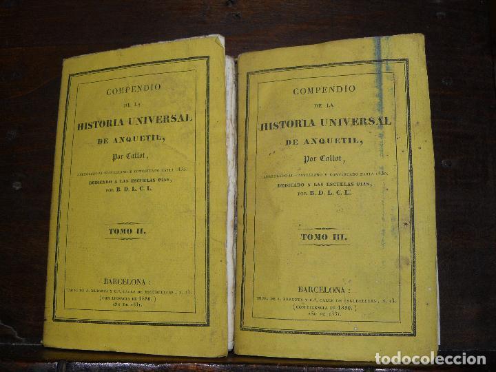 COMPENDIO DE LA HISTORIA UNIVERSAL DE ANQUETIL, TOMOS II Y III. 1831 (Libros Antiguos, Raros y Curiosos - Historia - Otros)