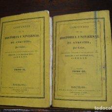 Libros antiguos: COMPENDIO DE LA HISTORIA UNIVERSAL DE ANQUETIL, TOMOS II Y III. 1831. Lote 65954142
