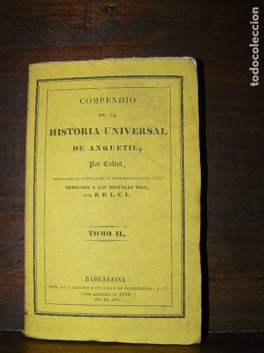 Libros antiguos: COMPENDIO DE LA HISTORIA UNIVERSAL DE ANQUETIL, TOMOS II y III. 1831 - Foto 11 - 65954142