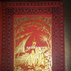 Libros antiguos: DESCUBRIMIENTO DE AMERICA·CRISTOBAL COLÓN .J.REVEN .AÑO 1892.DIBUJOS DE MORERA. Lote 65972542