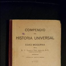 Libros antiguos: COMPENDIO DE HISTORIA UNIVERSAL EDAD MODERNA. R.P. RAMÓN RUIZ AMADO. LIBRERIA RELIGIOSA 1924. Lote 65980670