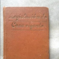 Libros antiguos: LEGISLACION DE CAZA VIGENTE 1927 PEDRO MARTINEZ MAINAR. Lote 66001990