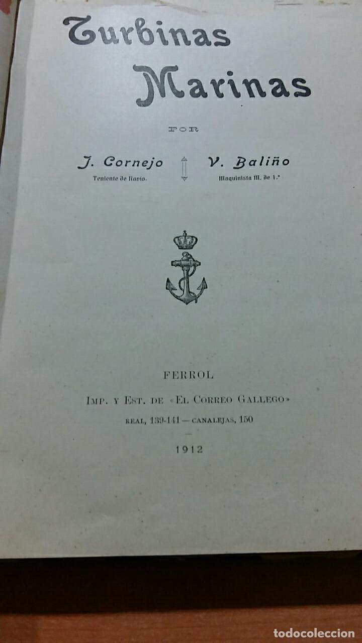 TURBINAS MARINAS, J CORNEJO Y V BALIÑO, FERROL LA CORÚÑA 1912. CONTIENE NUMEROSAS FIGURAS (Libros Antiguos, Raros y Curiosos - Ciencias, Manuales y Oficios - Otros)