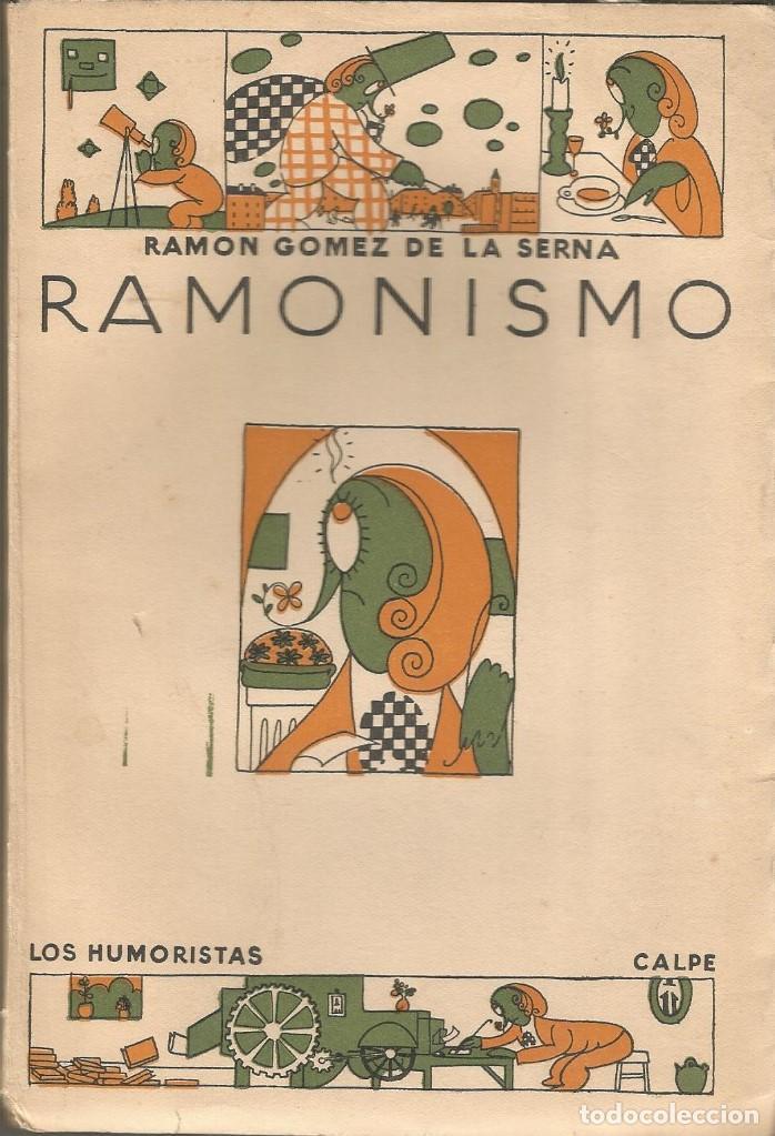 RAMONISMO. RAMON GOMEZ DE LA SERNA. 1ª EDICION. CALPE 1923. (Libros antiguos (hasta 1936), raros y curiosos - Literatura - Narrativa - Otros)