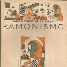 Libros antiguos: RAMONISMO. RAMON GOMEZ DE LA SERNA. 1ª EDICION. CALPE 1923.. Lote 66043250