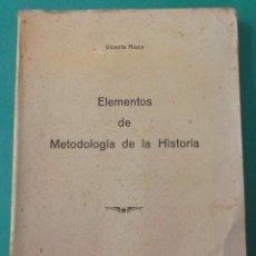 Libros antiguos: ELEMENTOS DE METODOLOGÍA DE LA HISTORIA. VICENTE RISCO. NÓS, CORUÑA 1928.246 PÁGINAS.24 X 16,5 CM.. Lote 66122198