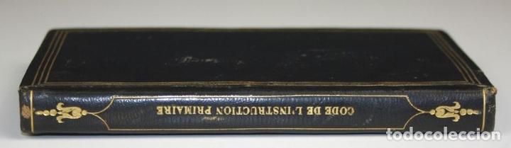Libros antiguos: LP-315 - CODE DE LINSTRUCTION PRIMAIRE. VV. AA. ÉDITEUR PAULIN. 1842. - Foto 4 - 66129986