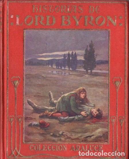 ARALUCE : HISTORIAS DE LORD BYRON (C. 1930) ILUSTRACIONES DE RAPSOMANIKIS (Libros Antiguos, Raros y Curiosos - Literatura Infantil y Juvenil - Otros)