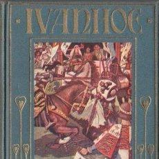 Libros antiguos: IVANHOE (ARALUCE, C. 1920). Lote 66141426