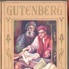 Libros antiguos: GUTENBERG (ARALUCE, C. 1930). Lote 66141766