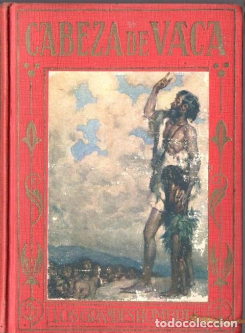 CABEZA DE VACA (ARALUCE, C. 1930) (Libros Antiguos, Raros y Curiosos - Literatura Infantil y Juvenil - Otros)