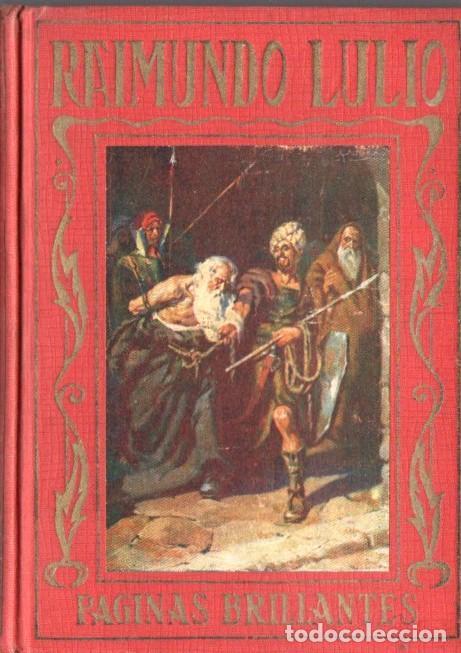 RAIMUNDO LULIO (ARALUCE, C. 1930) (Libros Antiguos, Raros y Curiosos - Literatura Infantil y Juvenil - Otros)