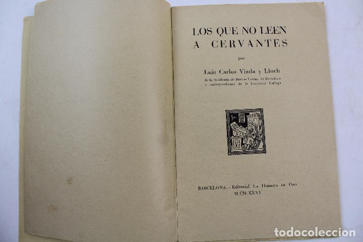 Libros antiguos: L- 4159. LOS QUE NO LEEN A CERVANTES, L. CARLOS VIADA Y LLUCH. 1935. - Foto 2 - 66222838