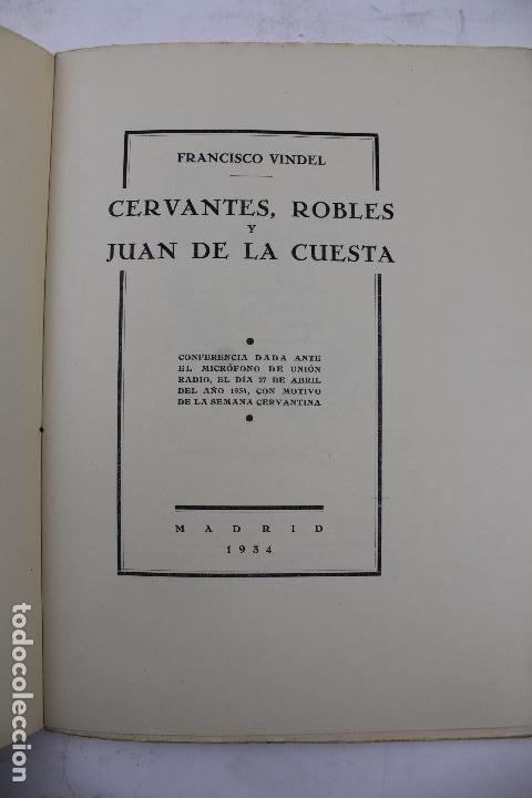 Libros antiguos: L- 4160. CERVANTES, ROBLES Y JUAN DE LA CUESTA. FRANCISCO VINDELL. 1934. - Foto 2 - 66223502