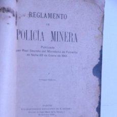 Libros antiguos: REGLAMENTO DE LA POLICIA MINERA.1910. Lote 66234958