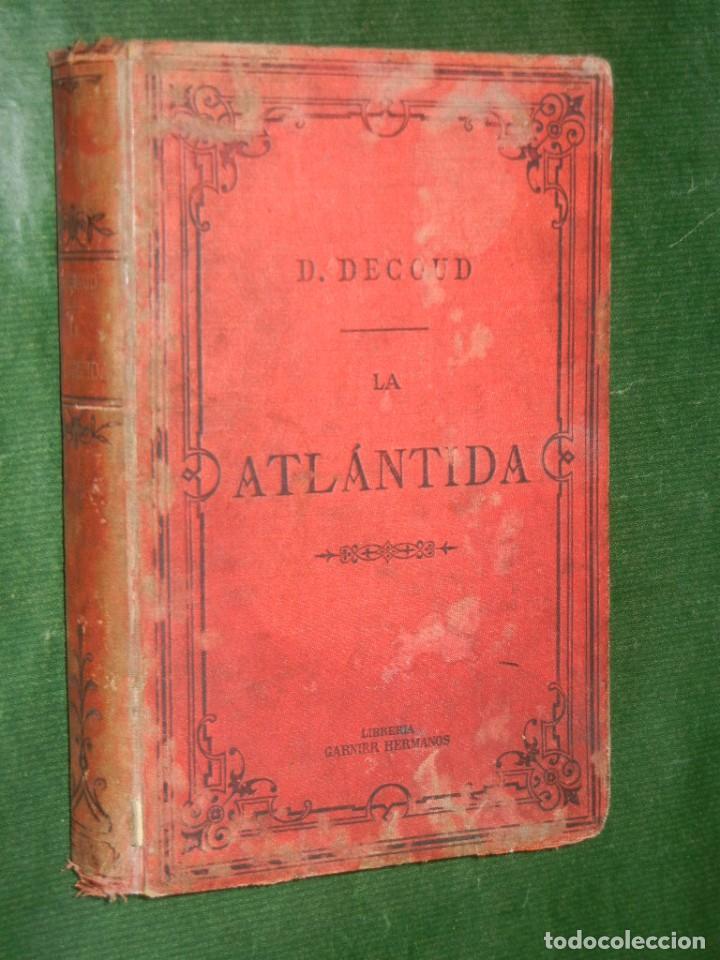 LA ATLANTIDA. ESTUDIOS DE HISTORIA (AMERICA) DE DIOGENES DECOUD, 1885 (Libros Antiguos, Raros y Curiosos - Historia - Otros)