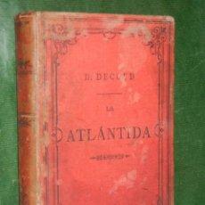 Libros antiguos: LA ATLANTIDA. ESTUDIOS DE HISTORIA (AMERICA) DE DIOGENES DECOUD, 1885. Lote 66240962