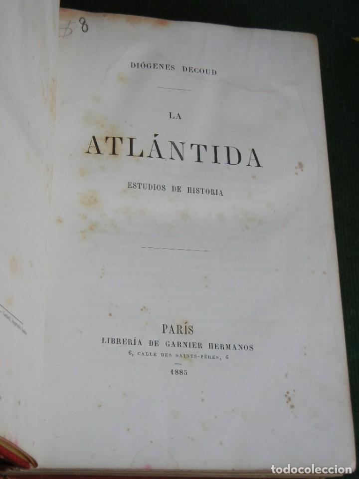 Libros antiguos: LA ATLANTIDA. ESTUDIOS DE HISTORIA (AMERICA) DE DIOGENES DECOUD, 1885 - Foto 2 - 66240962
