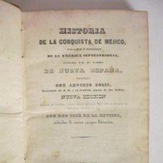 Alte Bücher - SOLIS, ANTONIO DON. - HISTORIA DE LA CONQUISTA DE MÉJICO, POBLACIÓN Y PROGRESOS DE LA AMÉRICA SEPTEN - 64431406