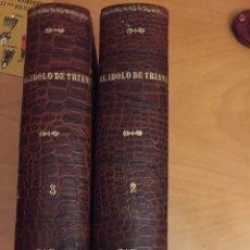 Libros antiguos: EL ÍDOLO DE TRIANA SEGUNDO CAPÍTULO. Lote 66262717