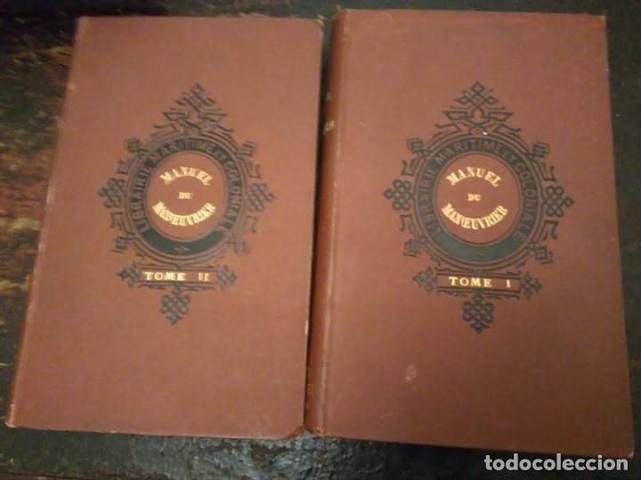 VV.AA. MANUEL DU MANOEUVRIER A L'USAGE DE L'ECOLE NAVALE 2 VOLS 1896. APAREJO Y MANIOBRA DE BUQUES. (Libros Antiguos, Raros y Curiosos - Ciencias, Manuales y Oficios - Otros)