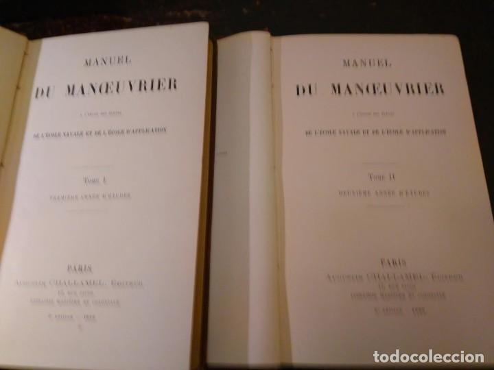 Libros antiguos: VV.AA. Manuel du Manoeuvrier a lusage de lEcole Navale 2 vols 1896. Aparejo y Maniobra de buques. - Foto 2 - 66301362