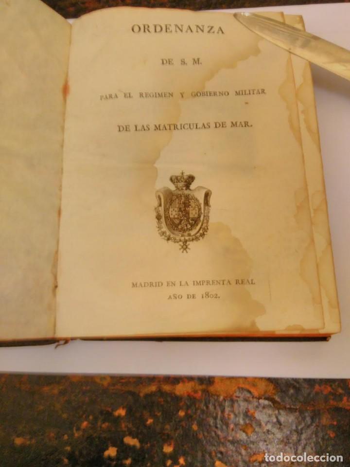 Libros antiguos: Ordenanza de S.M para el régimen y gobierno militar de las matriculas de mar, 1802 - Foto 2 - 66531778