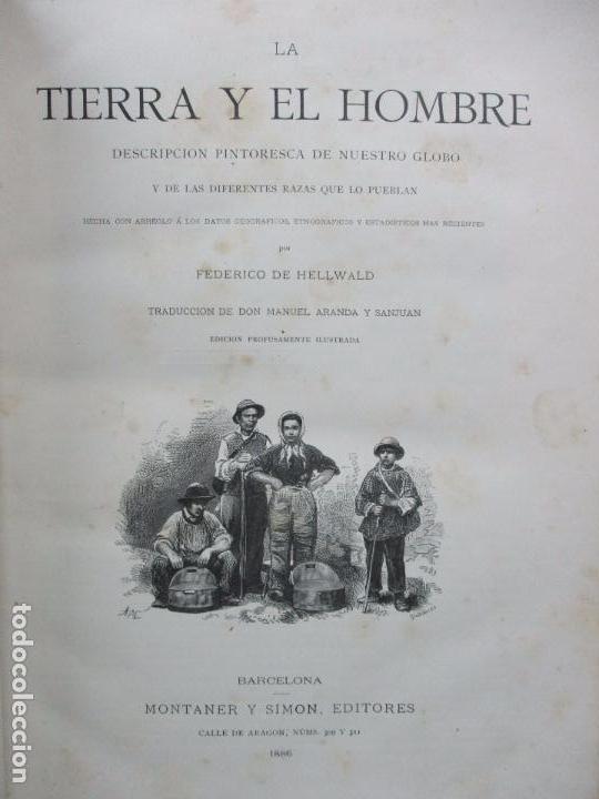 LA TIERRA Y EL HOMBRE DESCRIPCIÓN PINTORESCA DE NUESTRO GLOBO. FEDERICO DE HELLWALD. 1886-87. (Libros Antiguos, Raros y Curiosos - Historia - Otros)