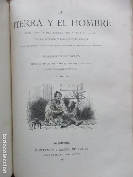 Libros antiguos: LA TIERRA Y EL HOMBRE DESCRIPCIÓN PINTORESCA DE NUESTRO GLOBO. FEDERICO DE HELLWALD. 1886-87. - Foto 10 - 82531596