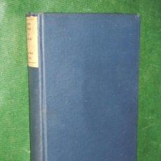 Libros antiguos: BOSQUEJO HISTORICO DE LA DICTADURA, GABRIEL MAURA GAMAZO, VOL.I 1923-1926,. Lote 66814018