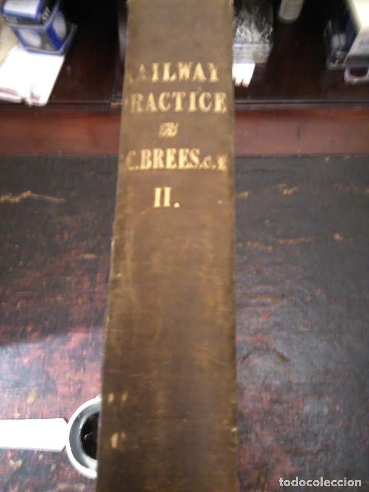 S.C. BREES. RAILWAY PRACTICE. VOLUMEN II. ATLAS DE OBRAS PÚBLICAS DE FERROCARRILES CA 1840 (Libros Antiguos, Raros y Curiosos - Ciencias, Manuales y Oficios - Otros)