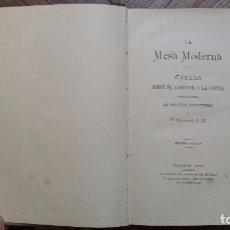 Libros antiguos: LA MESA MODERNA. CARTAS SOBRE EL COMEDOR Y LA COCINA. DOCTOR THEBUSSEM. (1888). Lote 66870650