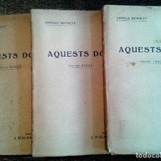 Libros antiguos: AQUESTS DOS, ARNOLD BENNET - 3 TOMOS. EDITORIAL CATALANA SA. TRADUCIDO AL CATALÁN POR J. D'ALBAFLOR.. Lote 66872614