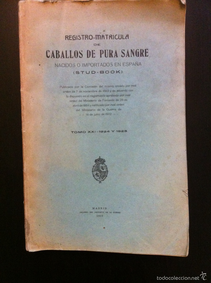 REGISTRO MATRICULA DE CABALLOS DE PURA SANGRE TOMO XXI 1924 Y 1925 (1927) (Libros Antiguos, Raros y Curiosos - Bellas artes, ocio y coleccionismo - Otros)