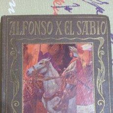 Libros antiguos: LIBRO ADOLFO X EL SABIO. PÁGINAS BRILLANTES. 1929.. Lote 67041082